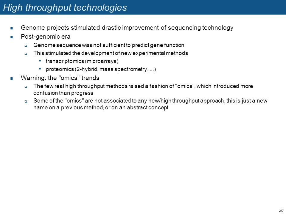 High throughput technologies