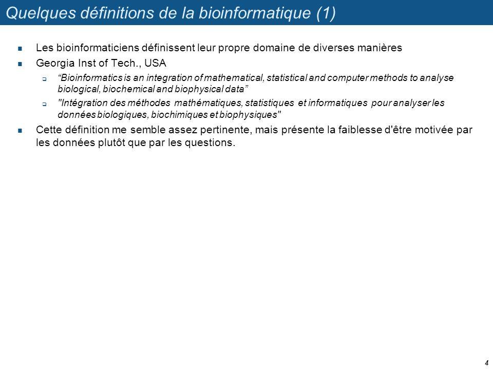Quelques définitions de la bioinformatique (1)