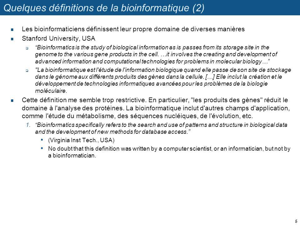Quelques définitions de la bioinformatique (2)