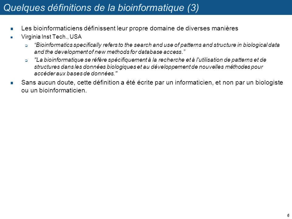 Quelques définitions de la bioinformatique (3)