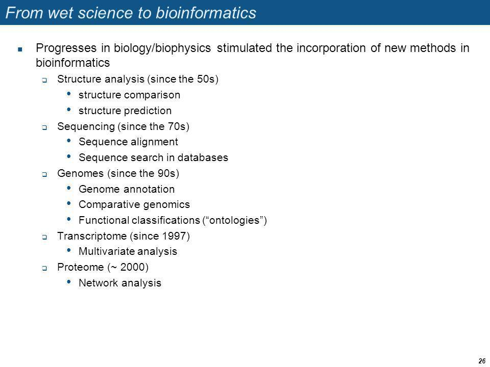 From wet science to bioinformatics