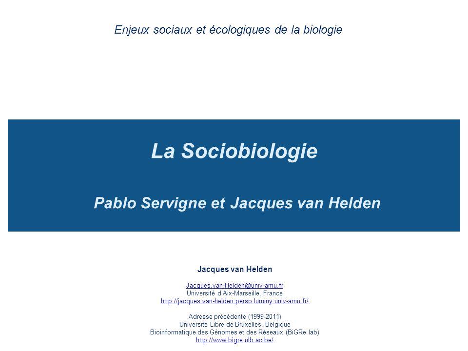 La Sociobiologie Pablo Servigne et Jacques van Helden