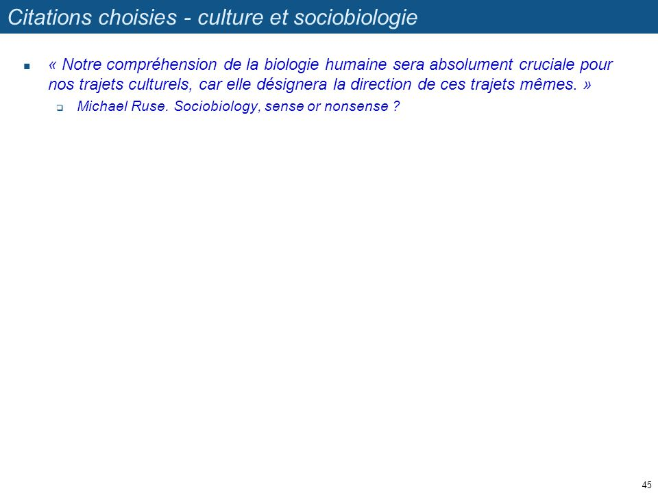 Citations choisies - culture et sociobiologie