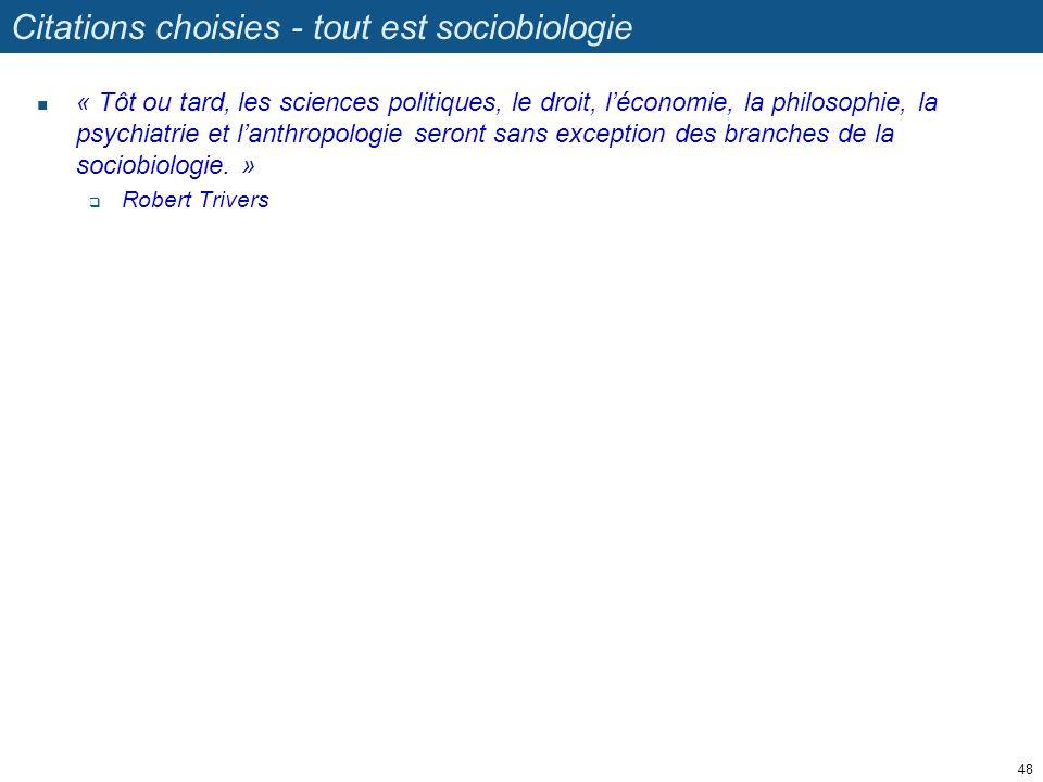 Citations choisies - tout est sociobiologie