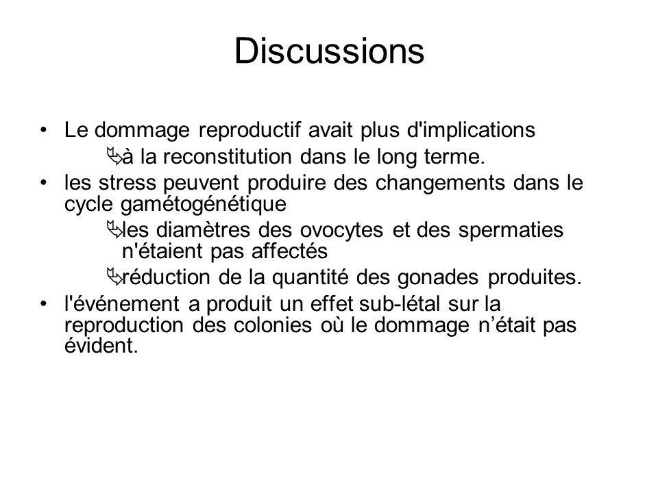 Discussions Le dommage reproductif avait plus d implications