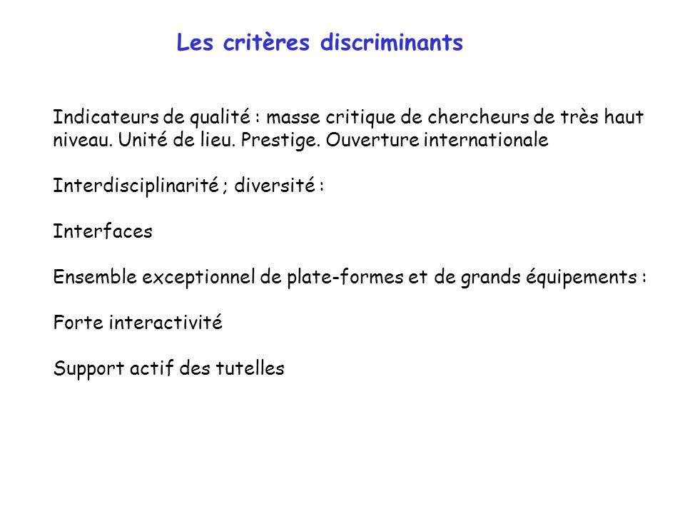 Les critères discriminants