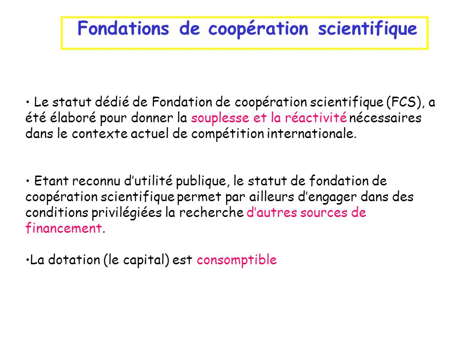 Fondations de coopération scientifique