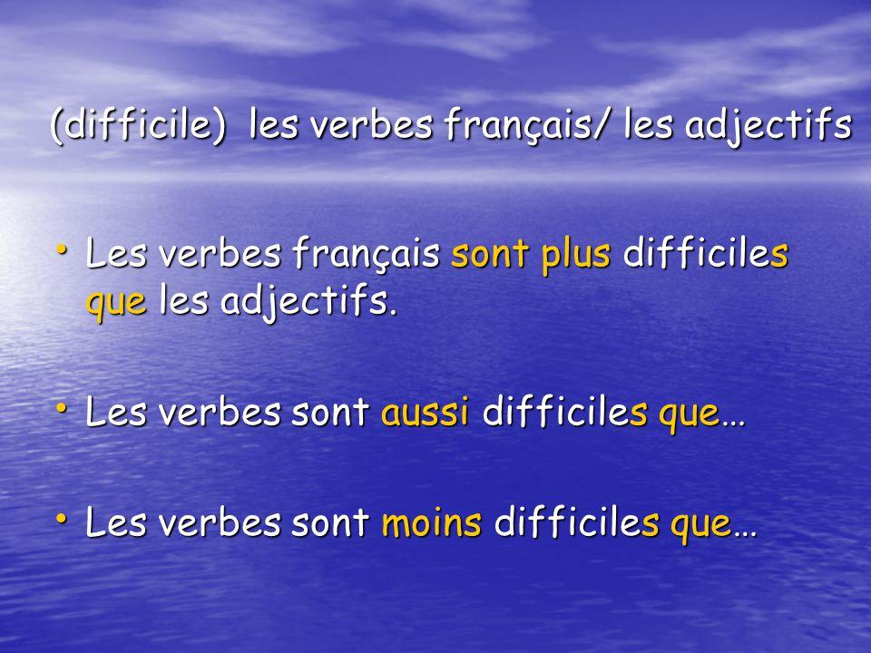 (difficile) les verbes français/ les adjectifs