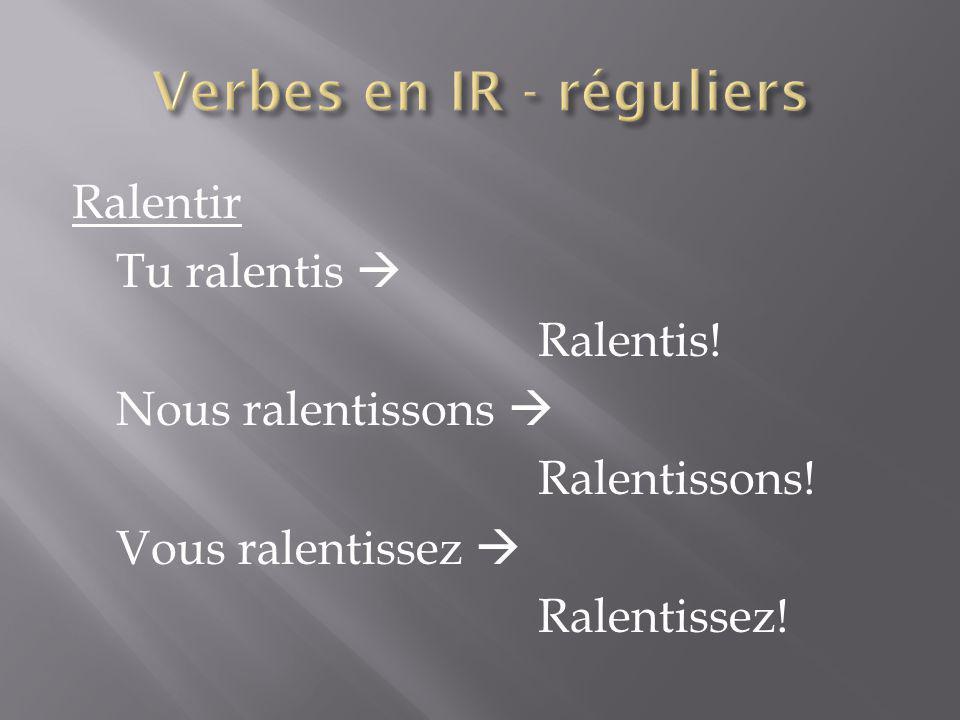 Verbes en IR - réguliers