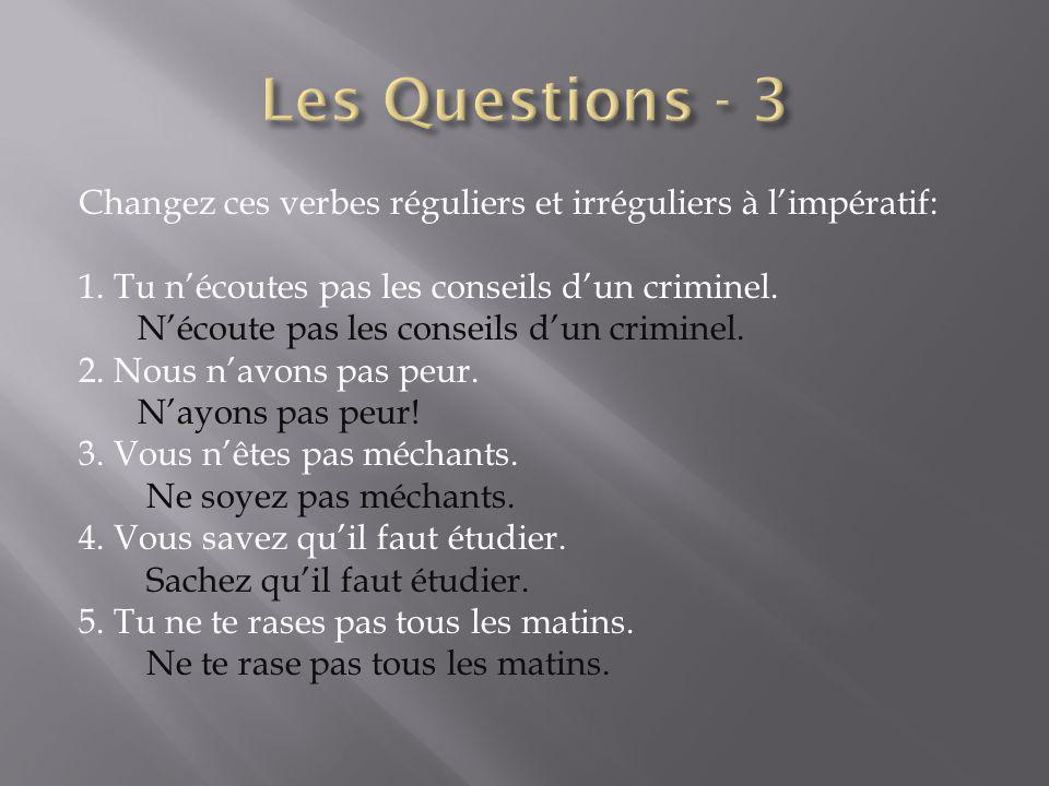 Les Questions - 3