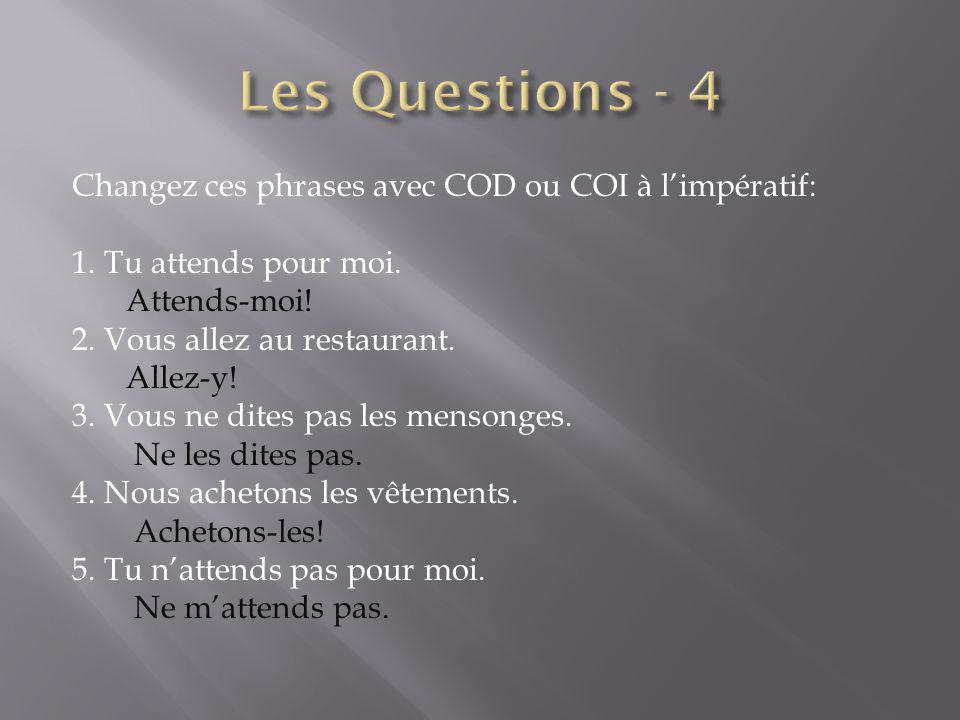Les Questions - 4
