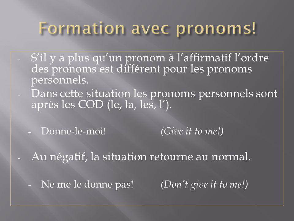 Formation avec pronoms!