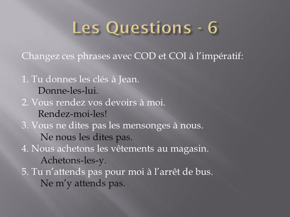 Les Questions - 6