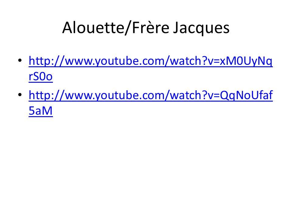 Alouette/Frère Jacques