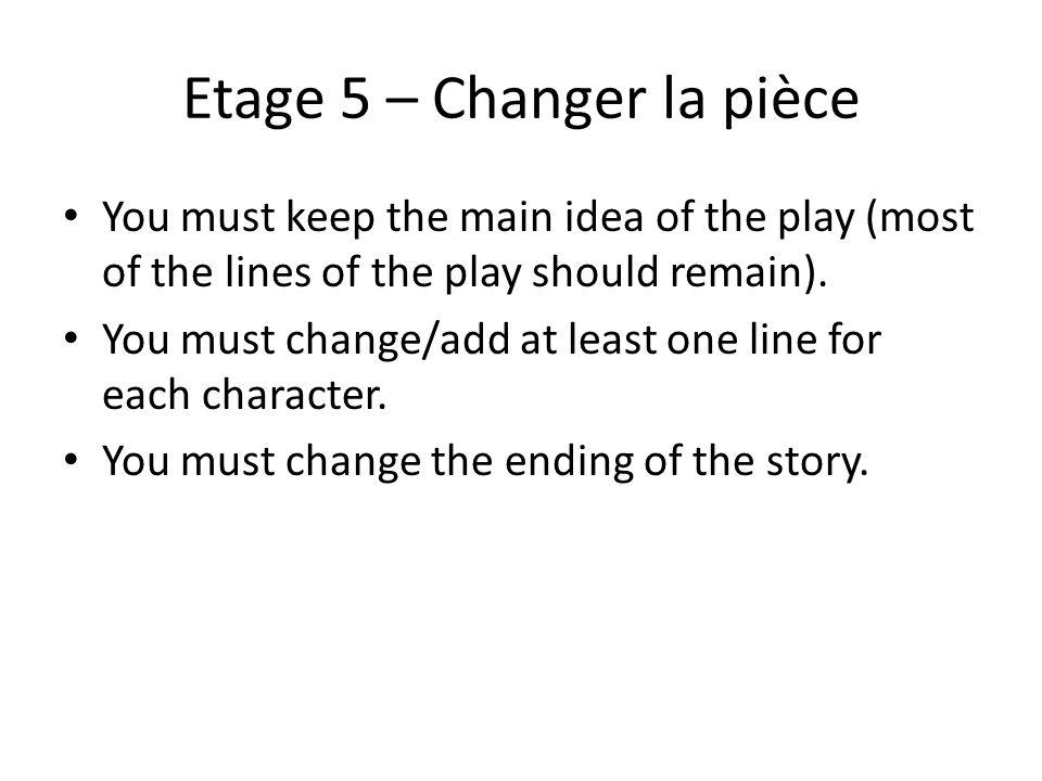 Etage 5 – Changer la pièce