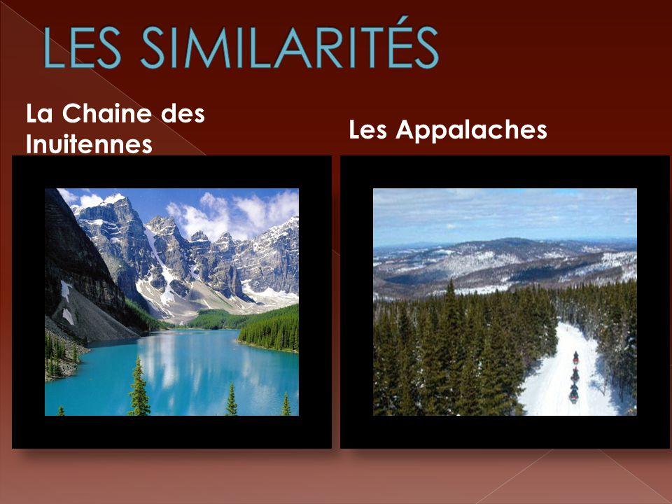 LES SIMILARITÉS La Chaine des Inuitennes Les Appalaches