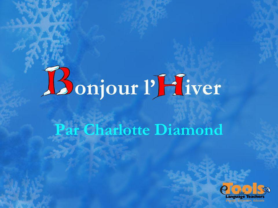 onjour l' iver Par Charlotte Diamond