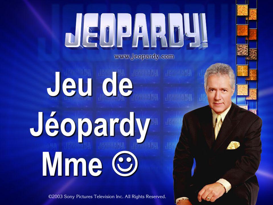 Jeu de Jéopardy Mme 