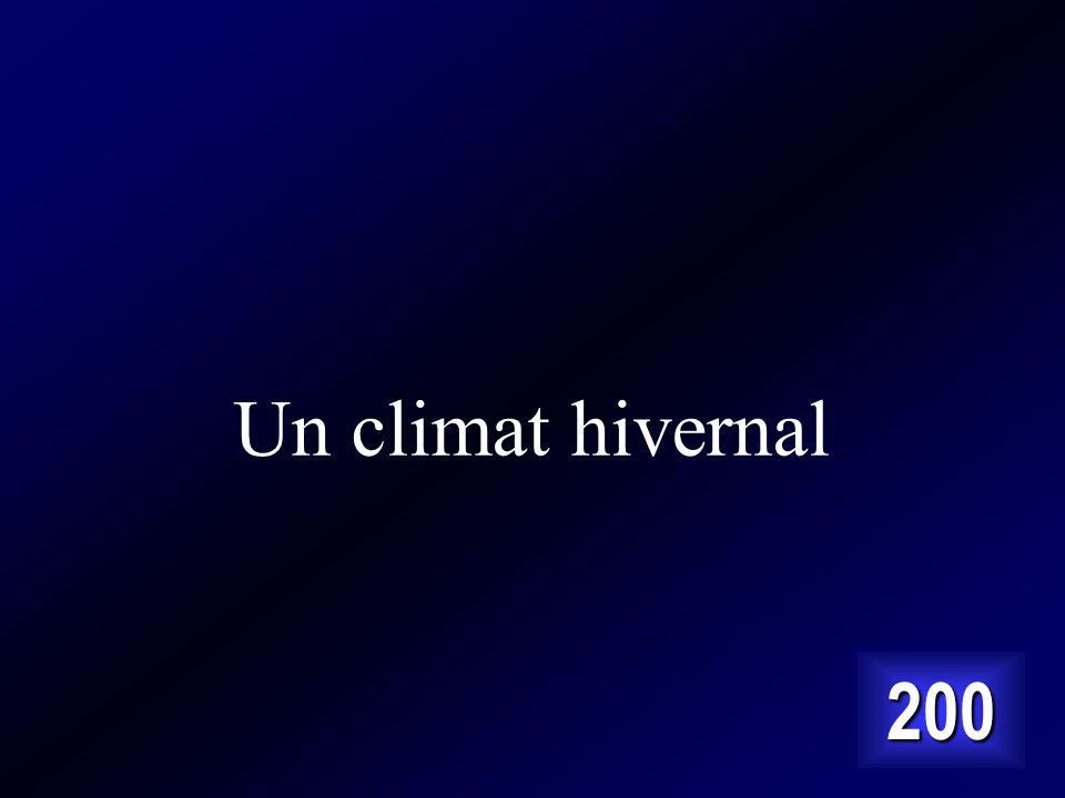 Un climat hivernal 200