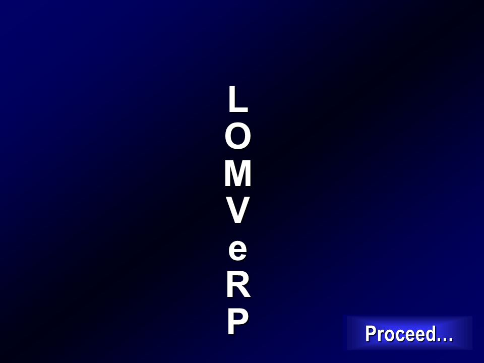 L O M V e R P Proceed…