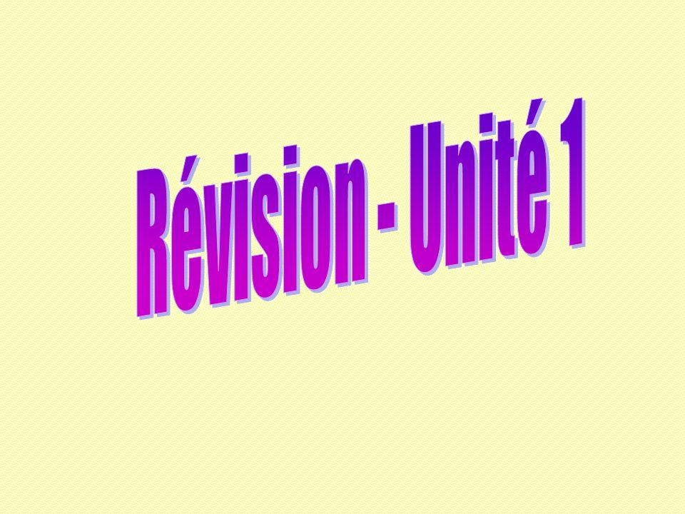 Révision - Unité 1