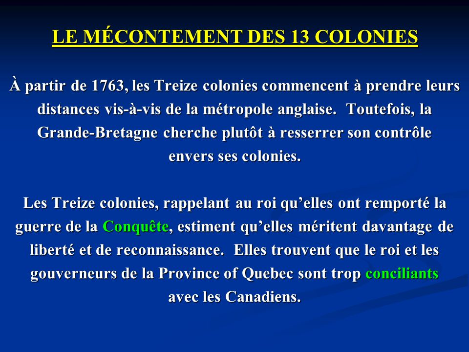 LE MÉCONTEMENT DES 13 COLONIES