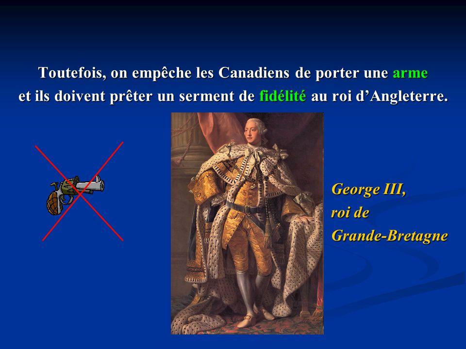 Toutefois, on empêche les Canadiens de porter une arme