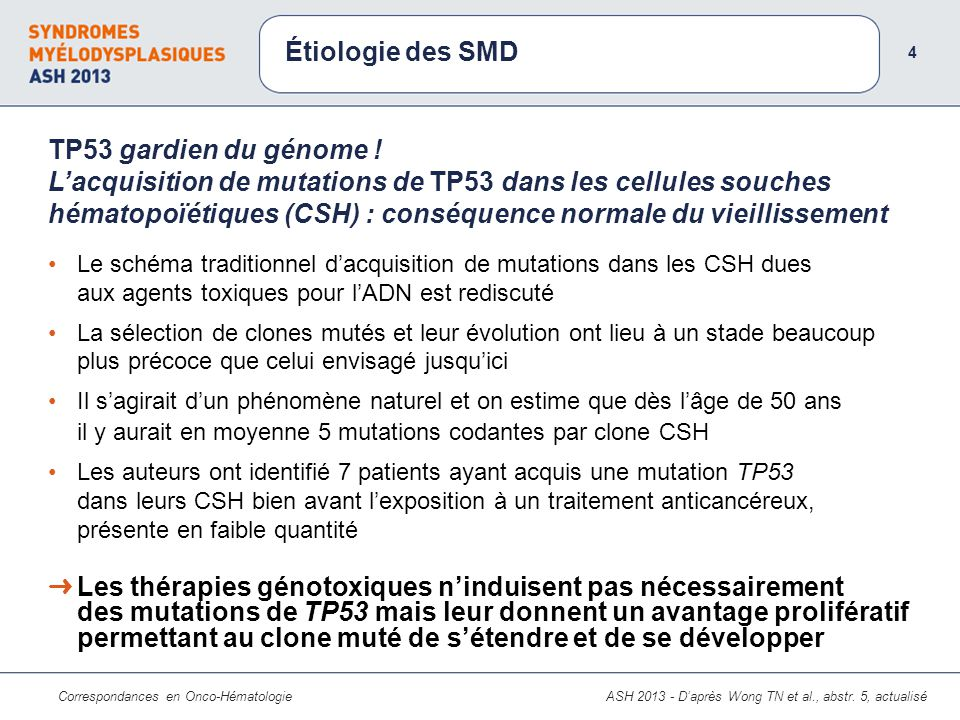 Étiologie des SMD 4.