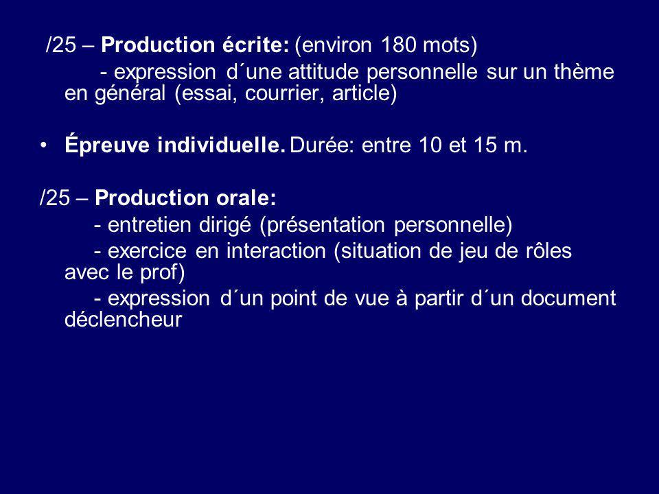 /25 – Production écrite: (environ 180 mots)