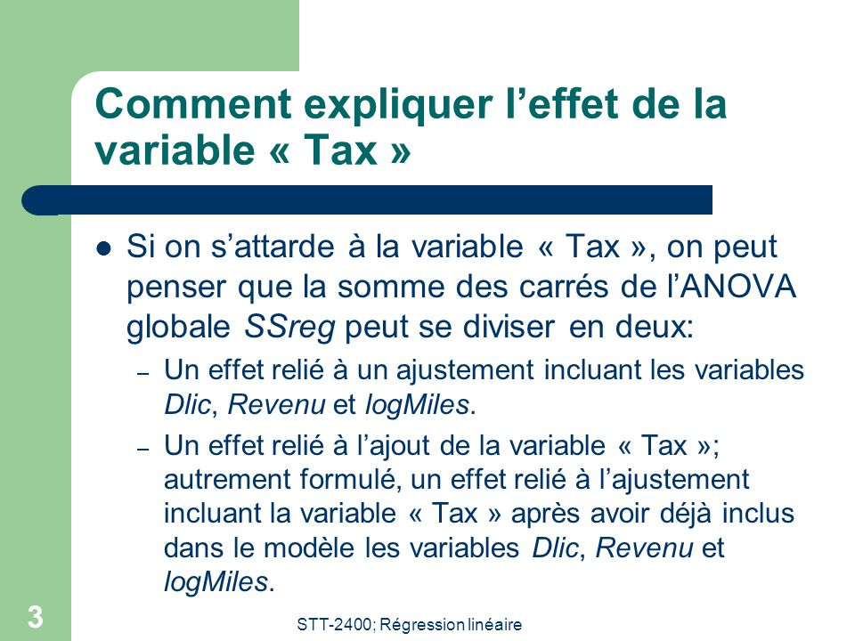 Comment expliquer l'effet de la variable « Tax »
