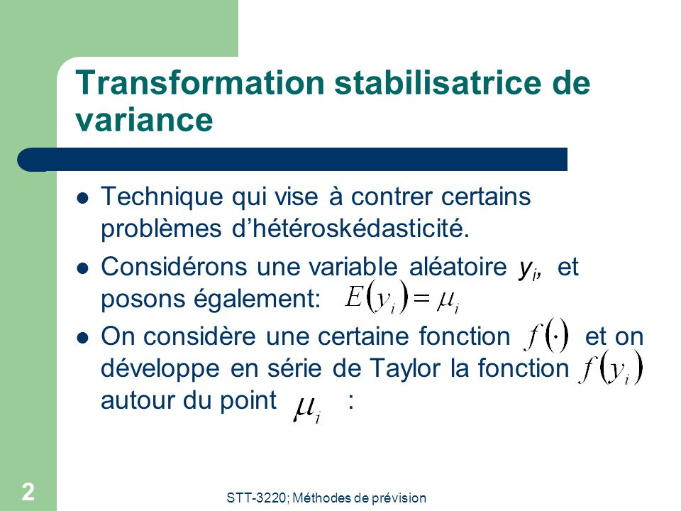 Transformation stabilisatrice de variance