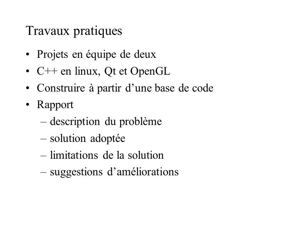 Travaux pratiques Projets en équipe de deux C++ en linux, Qt et OpenGL