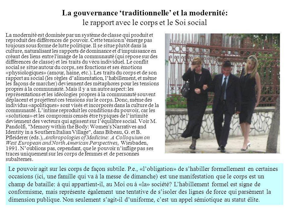 La gouvernance 'traditionnelle' et la modernité: le rapport avec le corps et le Soi social