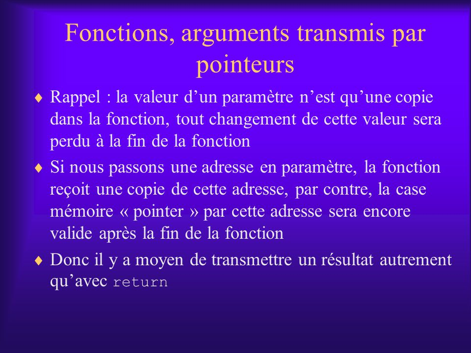 Fonctions, arguments transmis par pointeurs
