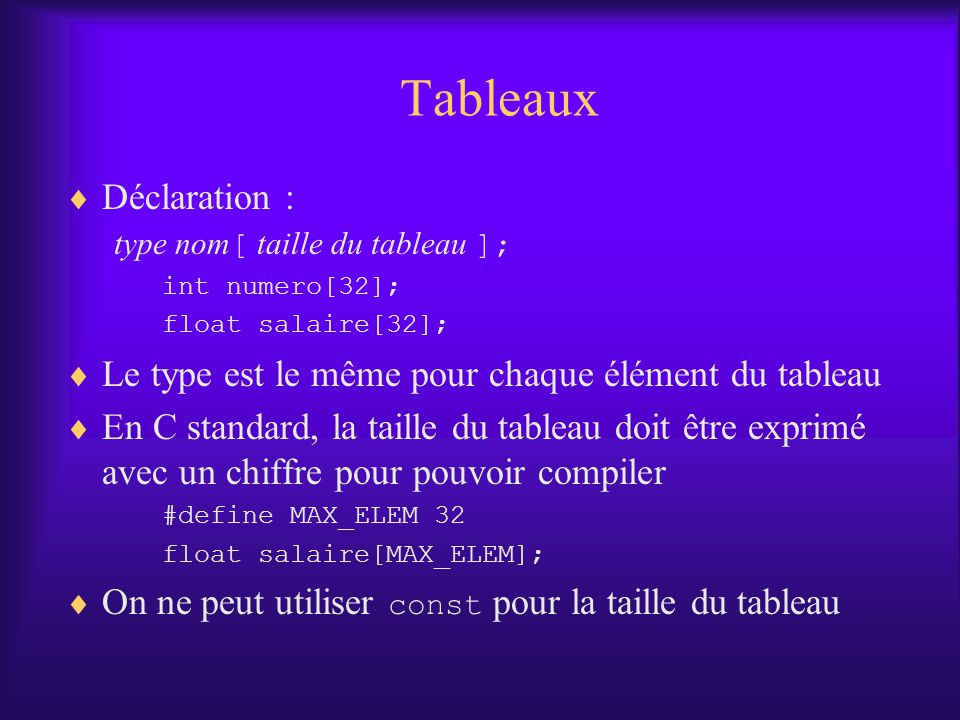 Tableaux Déclaration :