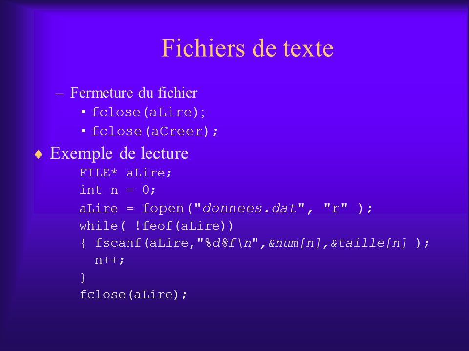 Fichiers de texte Exemple de lecture Fermeture du fichier