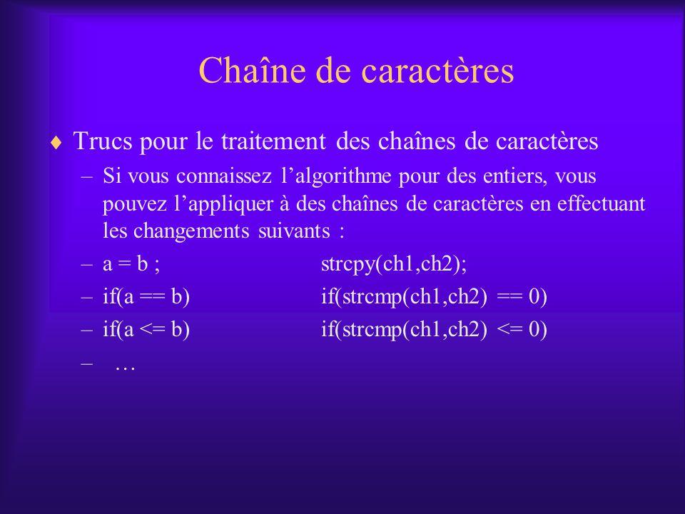 Chaîne de caractères Trucs pour le traitement des chaînes de caractères.
