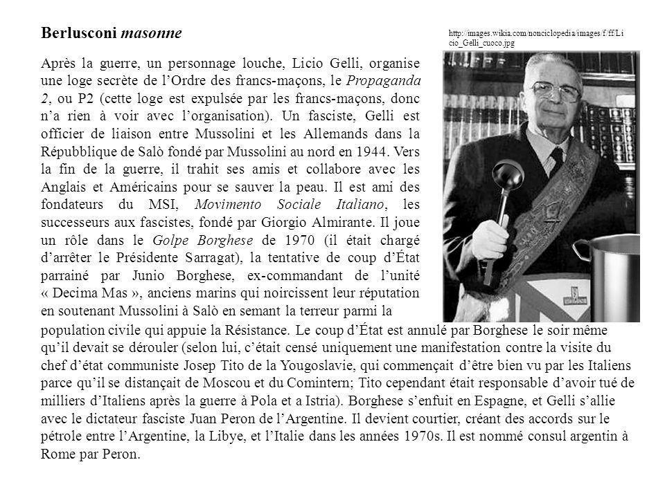 Berlusconi masonne http://images.wikia.com/nonciclopedia/images/f/ff/Licio_Gelli_cuoco.jpg.