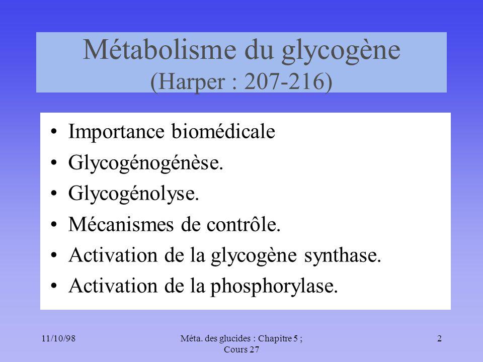 Métabolisme du glycogène (Harper : 207-216)