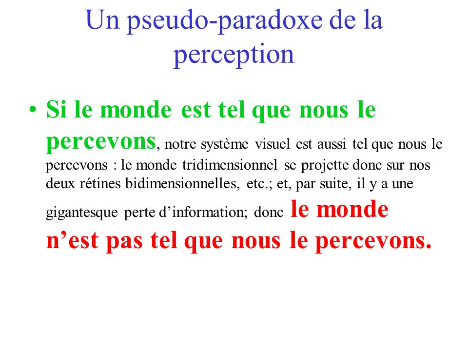 Un pseudo-paradoxe de la perception