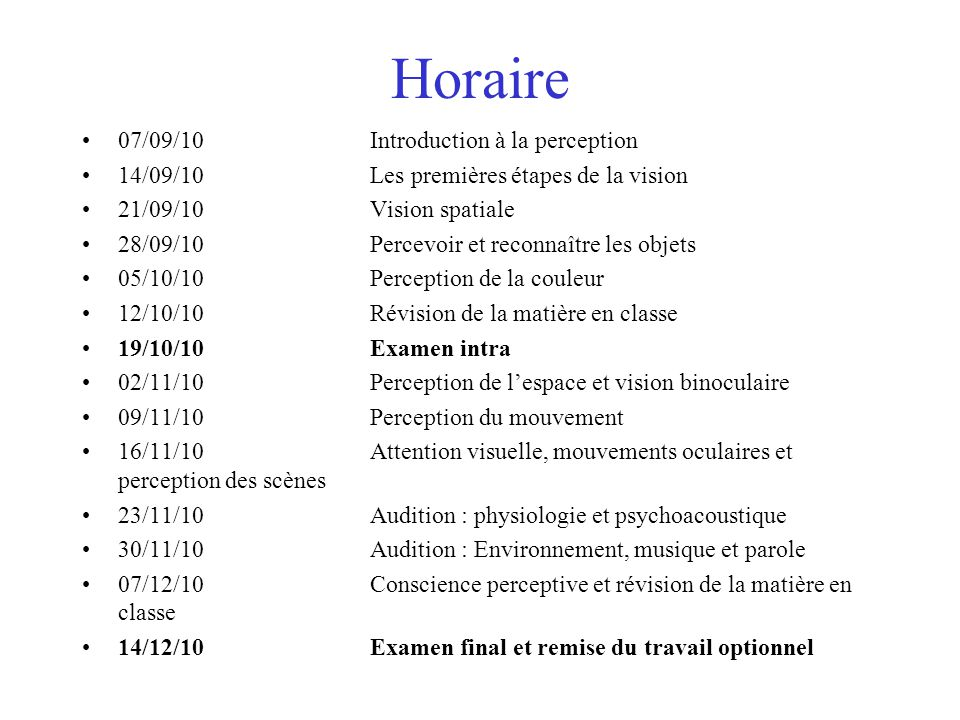 Horaire 07/09/10 Introduction à la perception