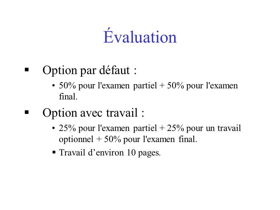 Évaluation Option par défaut : Option avec travail :