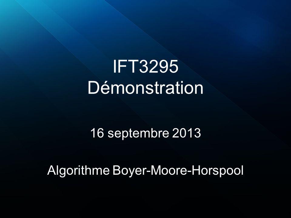 16 septembre 2013 Algorithme Boyer-Moore-Horspool