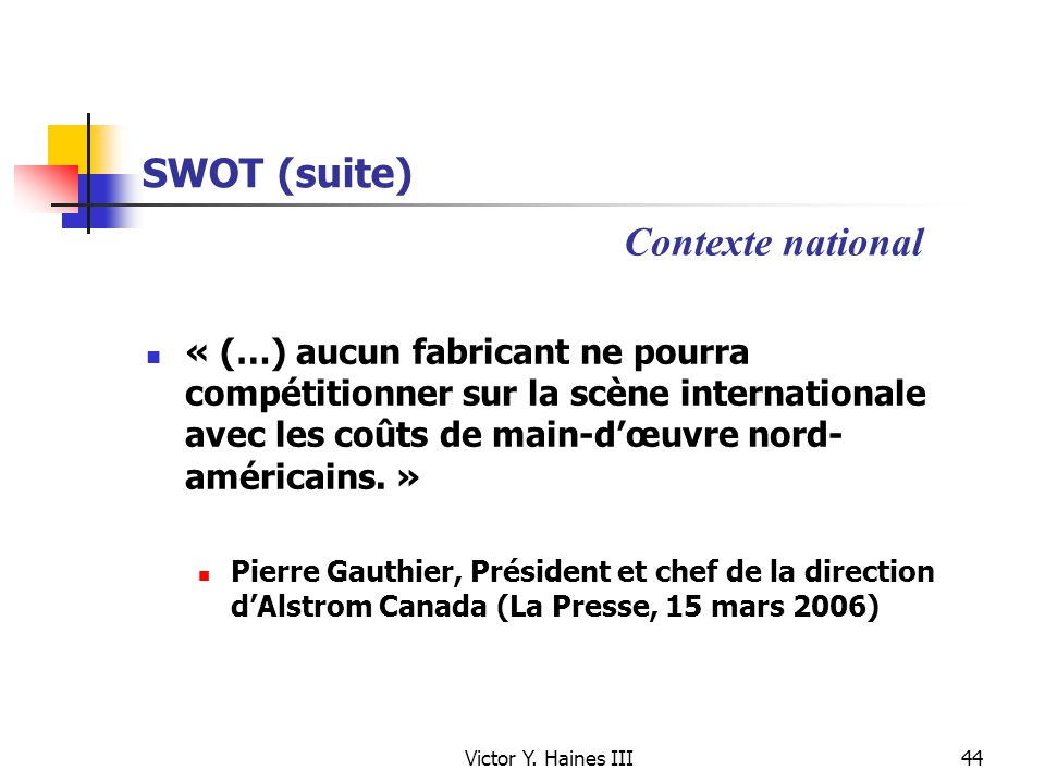 SWOT (suite) Contexte national