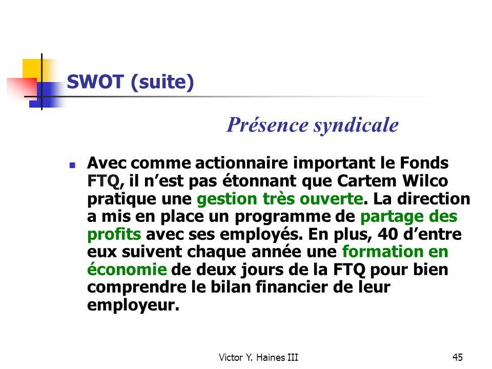 Présence syndicale SWOT (suite)