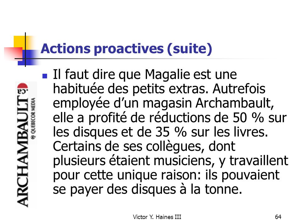 Actions proactives (suite)