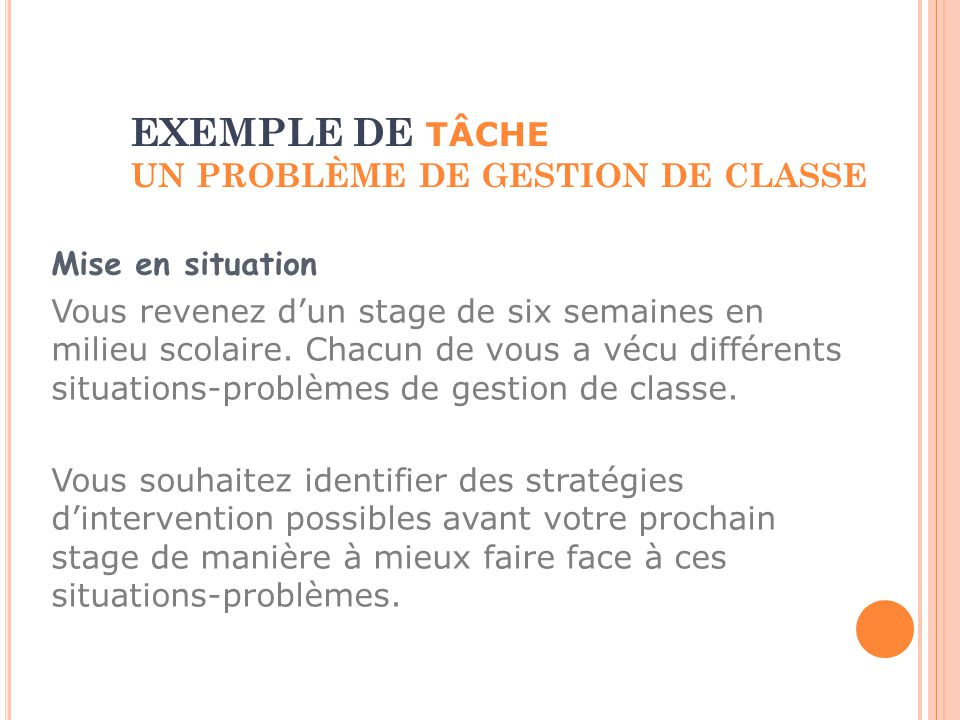 EXEMPLE DE TÂCHE UN PROBLÈME DE GESTION DE CLASSE