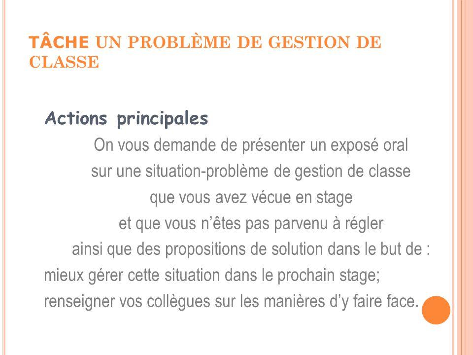 TÂCHE UN PROBLÈME DE GESTION DE CLASSE