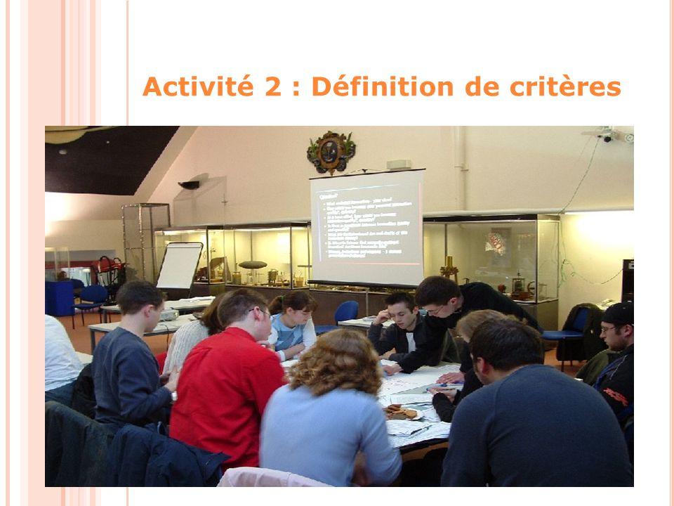 Activité 2 : Définition de critères