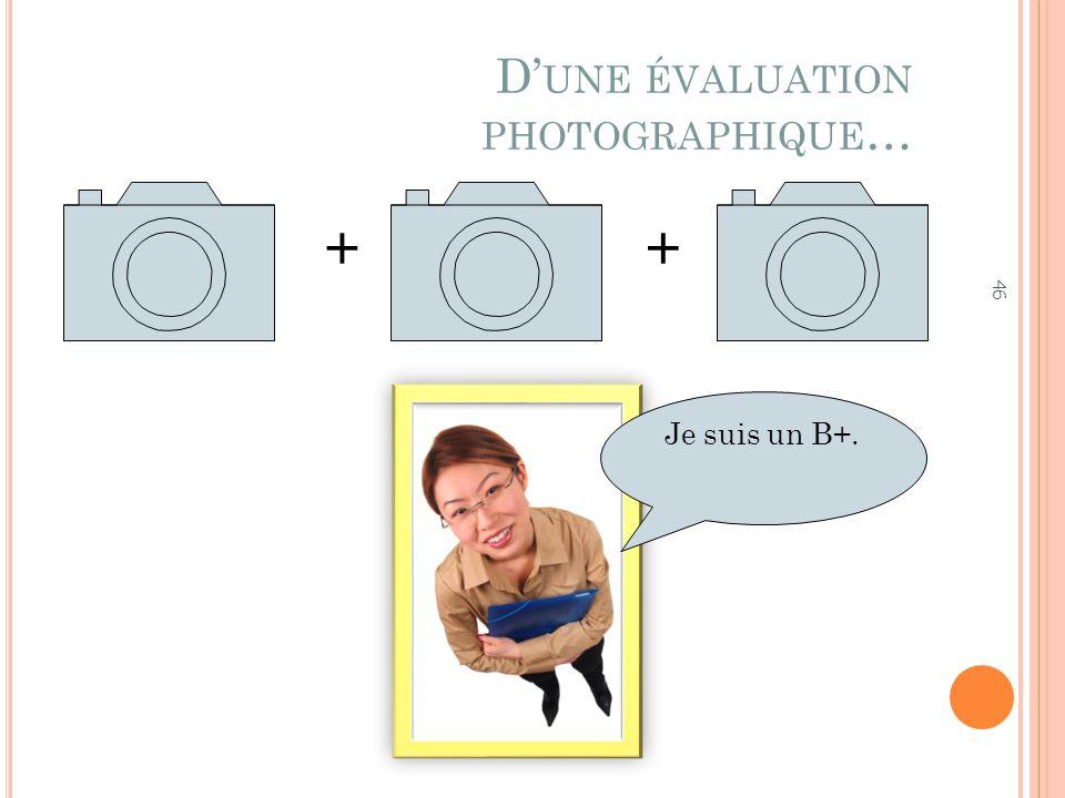 D'une évaluation photographique…